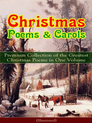 cover image of Christmas Poems & Carols--Premium Collection of the Greatest Christmas Poems in One Volume (Illustrated)