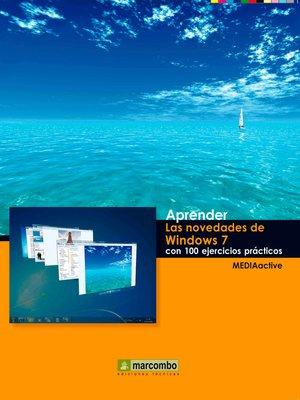 cover image of Aprender las novedades de Windows 7 con 100 ejercicios prácticos