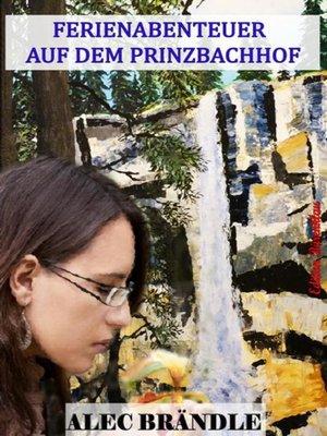 cover image of Ferienabenteuer auf dem Prinzbachhof