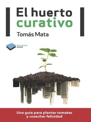 cover image of El huerto curativo
