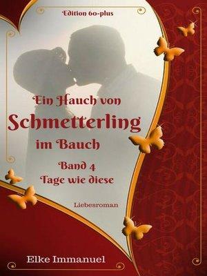 cover image of Ein Hauch von Schmetterling im Bauch--Band 4
