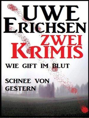 cover image of Zwei Uwe Erichsen Krimis