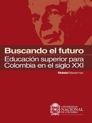 cover image of Buscando el futuro
