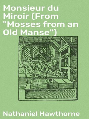 "cover image of Monsieur du Miroir (From ""Mosses from an Old Manse"")"