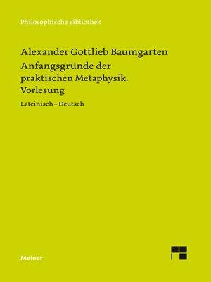 cover image of Anfangsgründe der praktischen Metaphysik