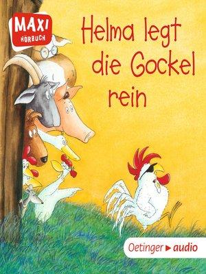 cover image of MAXI Helma legt die Gockel rein und andere Geschichten