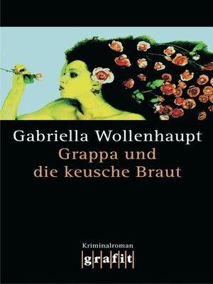 cover image of Grappa und die keusche Braut