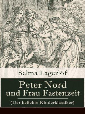 cover image of Peter Nord und Frau Fastenzeit (Der beliebte Kinderklassiker)