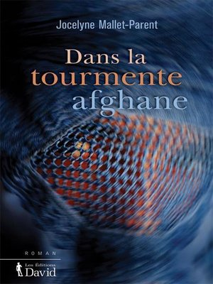 cover image of Dans la tourmente afghane