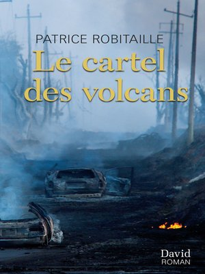 cover image of Le cartel des volcans