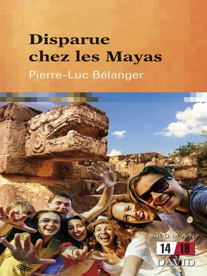 cover image of Disparue chez les Mayas