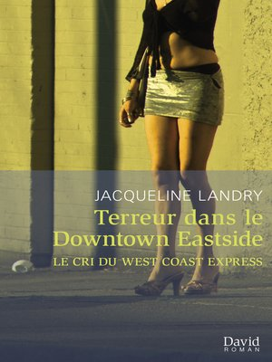 cover image of Terreur dans le Downtown Eastside