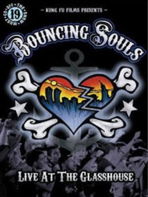 cover image of Bouncing Souls: Live At The Glasshouse
