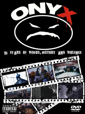 cover image of Onyx: 15 Years of Videos, History & Violence