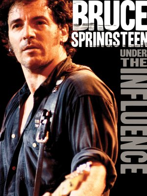 cover image of Under The Influence: Bruce Springsteen