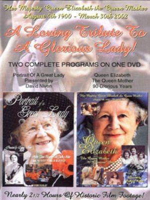 cover image of Portrait Of A Great Lady With Queen Elizabeth The Queen Mother 90 Glorious Years