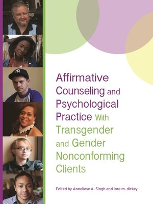 cover image of Affirmative Counseling and Psychological Practice With Transgender and Gender Nonconforming Clients