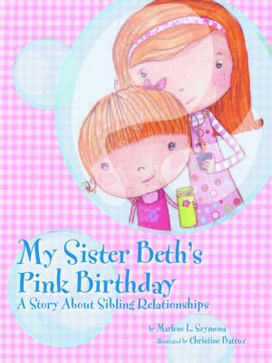 cover image of My Sister Beth's Pink Birthday