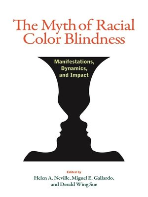 cover image of The Myth of Racial Color Blindness