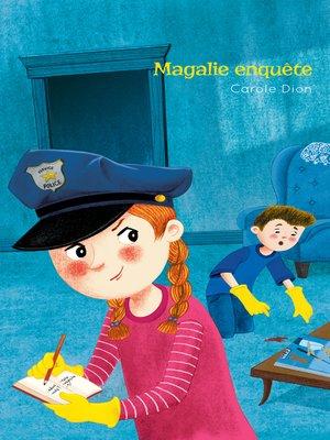 cover image of Magalie enquête