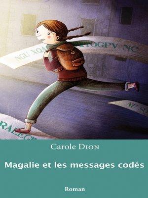 cover image of Magalie et les messages codés