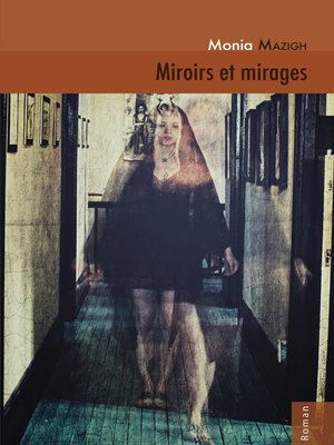 cover image of Miroirs et mirages