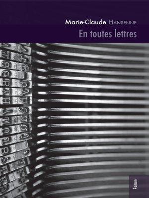 cover image of En toutes lettres