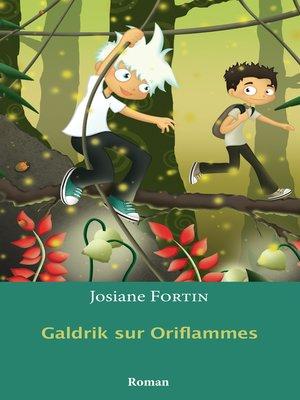 cover image of Galdrik sur Oriflammes