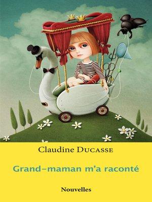 cover image of Grand-maman m'a raconté