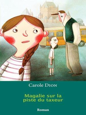 cover image of Magalie sur la piste du taxeur
