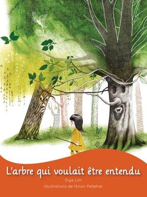 cover image of L'arbre qui voulait être entendu