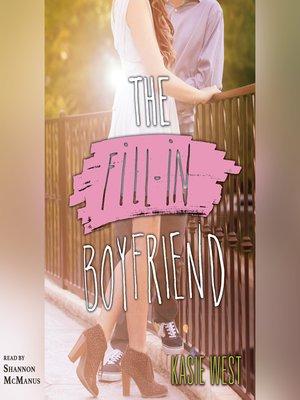 cover image of The Fill-in Boyfriend