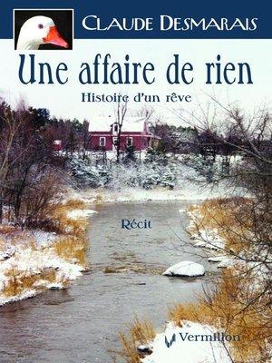 cover image of Une affaire de rien