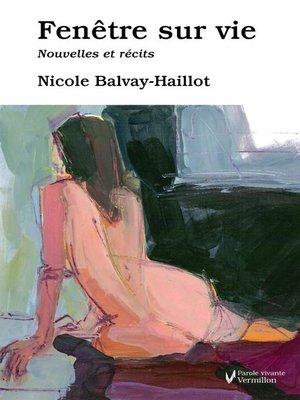 cover image of Fenêtre sur vie