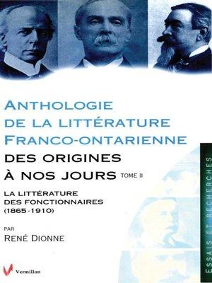 cover image of Anthologie de la littérature franco-ontarienne des origines à nos jours. Tome II