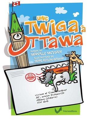 cover image of Une twiga à Ottawa