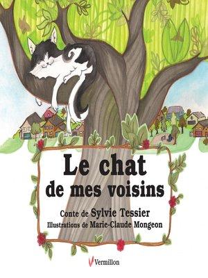 cover image of Le chat de mes voisins