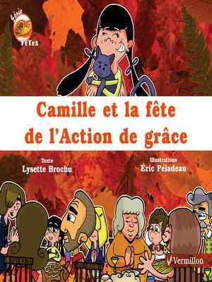 cover image of Camille et la fête de l'Action de grâce
