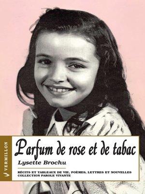 cover image of Parfum de rose et de tabac