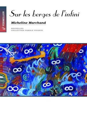 cover image of Sur les berges de l'infini