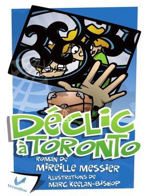 cover image of Déclic à Toronto