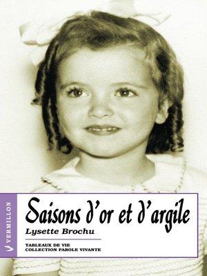 cover image of Saisons d'or et d'argile