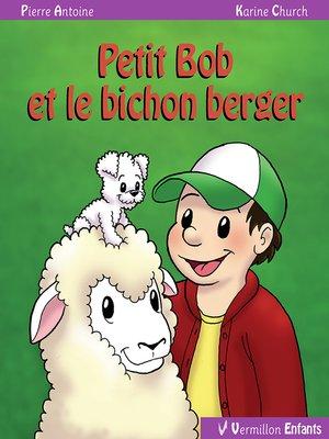 cover image of Petit Bob et le bichon berger