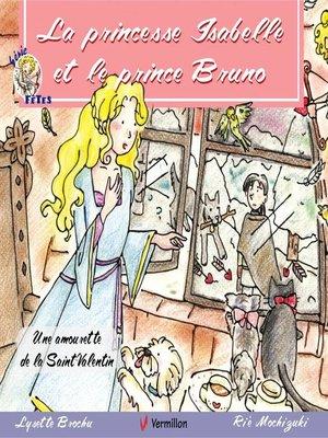 cover image of La princesse Isabelle et le prince Bruno