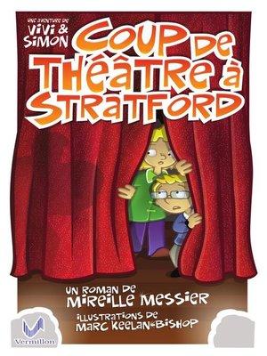 cover image of Coup de théâtre à Stratford