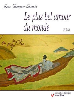 cover image of Le plus bel amour du monde