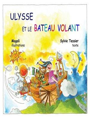cover image of Ulysse et le bateau volant