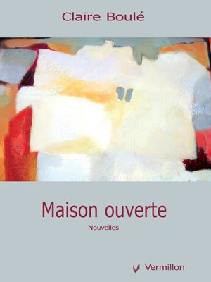 cover image of Maison ouverte