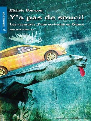 cover image of Y'a pas de souci!