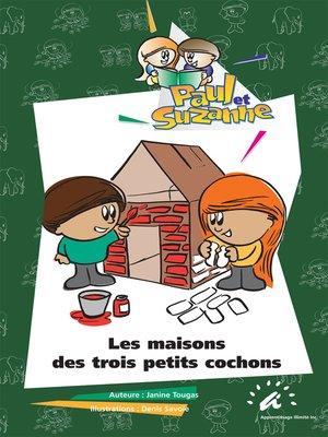 cover image of Les maisons des trois petits cochons